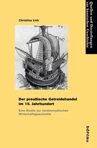Der preußische Getreidehandel im 15. Jahrhundert   Link, 2014   Buch (Cover)