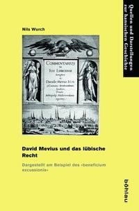 Abbildung von Wurch   David Mevius und das lübische Recht   2014