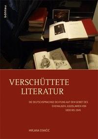 Abbildung von Stancic   Verschüttete Literatur   2013