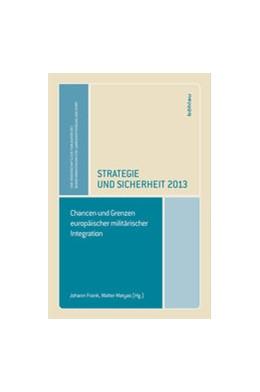 Abbildung von Frank / Matyas | Strategie und Sicherheit 2013 | 2013 | Chancen und Grenzen europäisch...