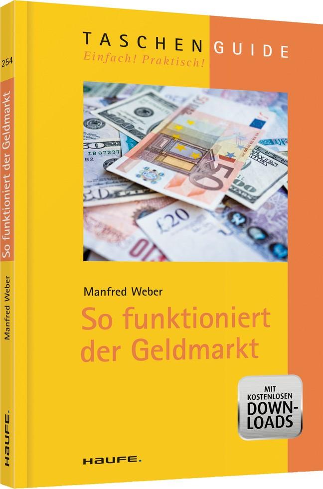 Abbildung von Weber   So funktioniert der Geldmarkt   2013