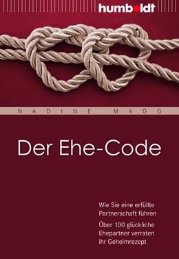 Abbildung von Magg | Der Ehe-Code | 1. Auflage | 2013 | beck-shop.de