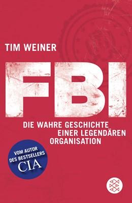Abbildung von Weiner   FBI   1. Auflage   2013   beck-shop.de