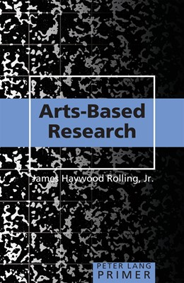 Abbildung von Rolling Haywood, Jr. | Arts-Based Research Primer | 2013 | 36