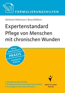 Abbildung von Hellmann / Rößlein   Formulierungshilfen Expertenstandard Pflege von Menschen mit chronischen Wunden   1. Auflage   2013   beck-shop.de