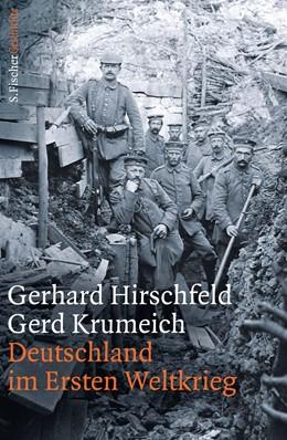 Abbildung von Hirschfeld / Krumeich | Deutschland im Ersten Weltkrieg | 2013