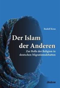 Abbildung von Krux   Der Islam der Anderen   2013