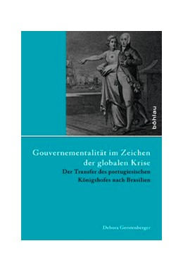 Abbildung von Gerstenberger | Gouvernementalität im Zeichen der globalen Krise | 2013 | Der Transfer des portugiesisch... | 43