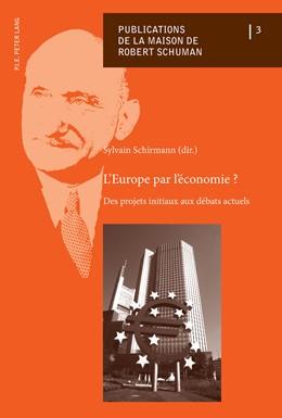 Abbildung von Schirmann   L'Europe par l'économie ?   2013   Des projets initiaux aux débat...   3