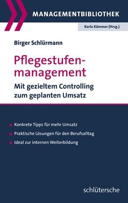 Abbildung von Schlürmann   Pflegestufenmanagement   2013   Mit gezieltem Controlling zum ...