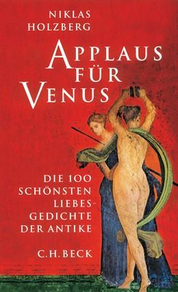 Abbildung von Holzberg, Niklas | Applaus für Venus | 1. Auflage | 2004 | beck-shop.de