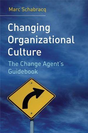 Abbildung von Schabracq | Changing Organizational Culture | 1. Auflage | 2007