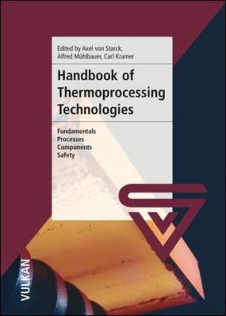 Handbook of Thermoprocessing Technologies | Mühlbauer / Kramer / von Starck | 1. Auflage 2007, 2004 | Buch (Cover)