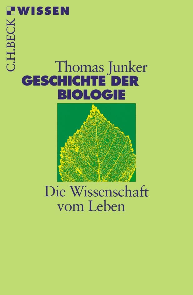 Geschichte der Biologie | Junker, Thomas | Buch (Cover)