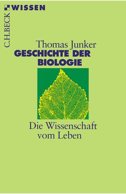 Cover: Thomas Junker, Geschichte der Biologie