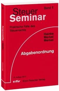 Abbildung von Heinke / Merkel / Merkel   Abgabenordnung   10. Auflage   2013