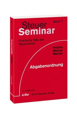 Abbildung von Heinke / Merkel / Merkel | Abgabenordnung | 10. Auflage | 2013 | Band 1