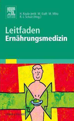 Abbildung von Koula-Jenik / Miko / Kraft / Schulz | Leitfaden Ernährungsmedizin | 2005