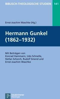 Abbildung von Waschke | Hermann Gunkel (1862-1932) | 2013