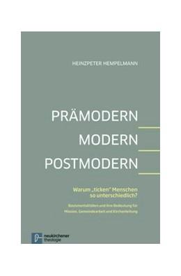 Abbildung von Hempelmann | Prämodern - Modern - Postmodern | 1. Auflage | 2013 | beck-shop.de