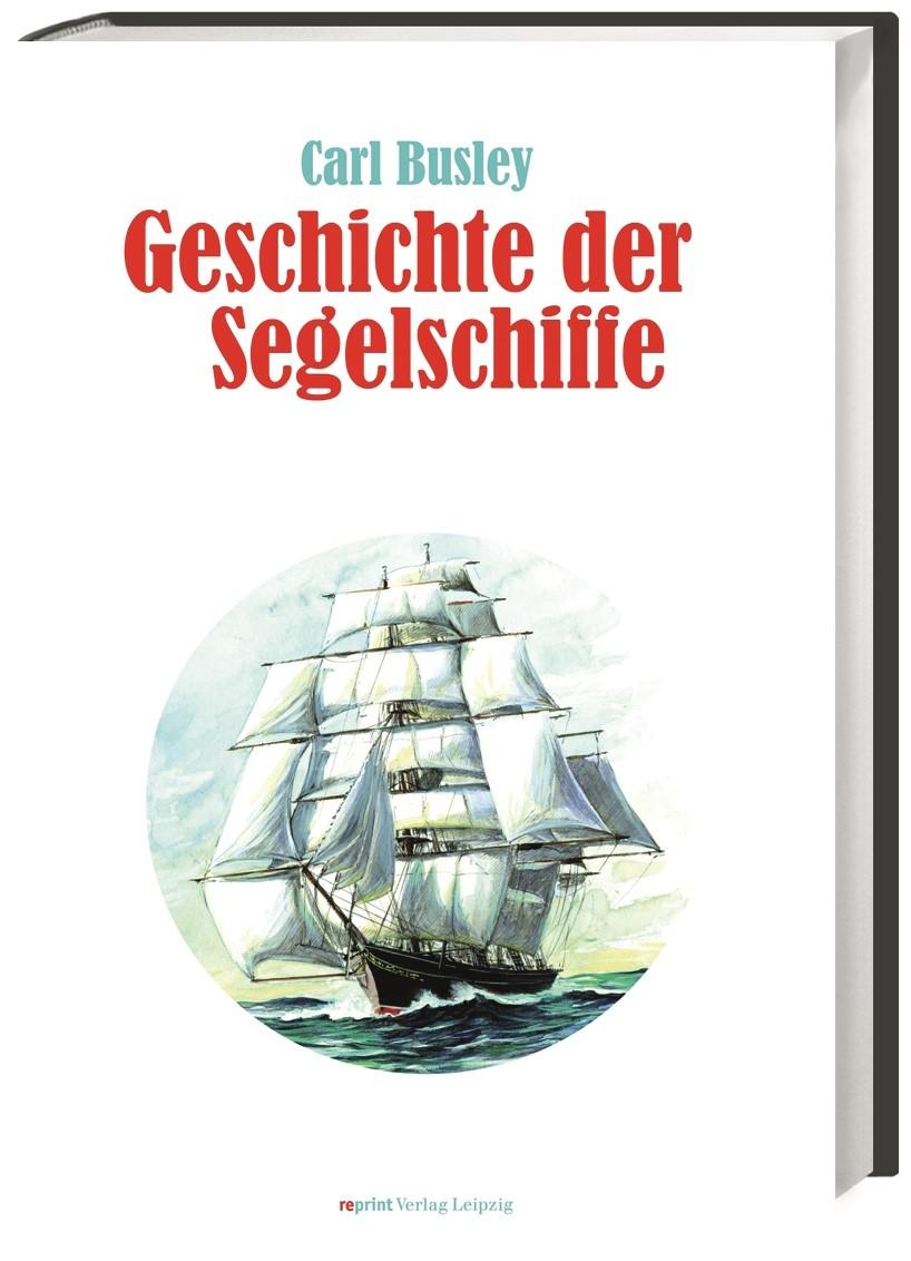Abbildung von Busley | Geschichte der Segelschiffe | 2013