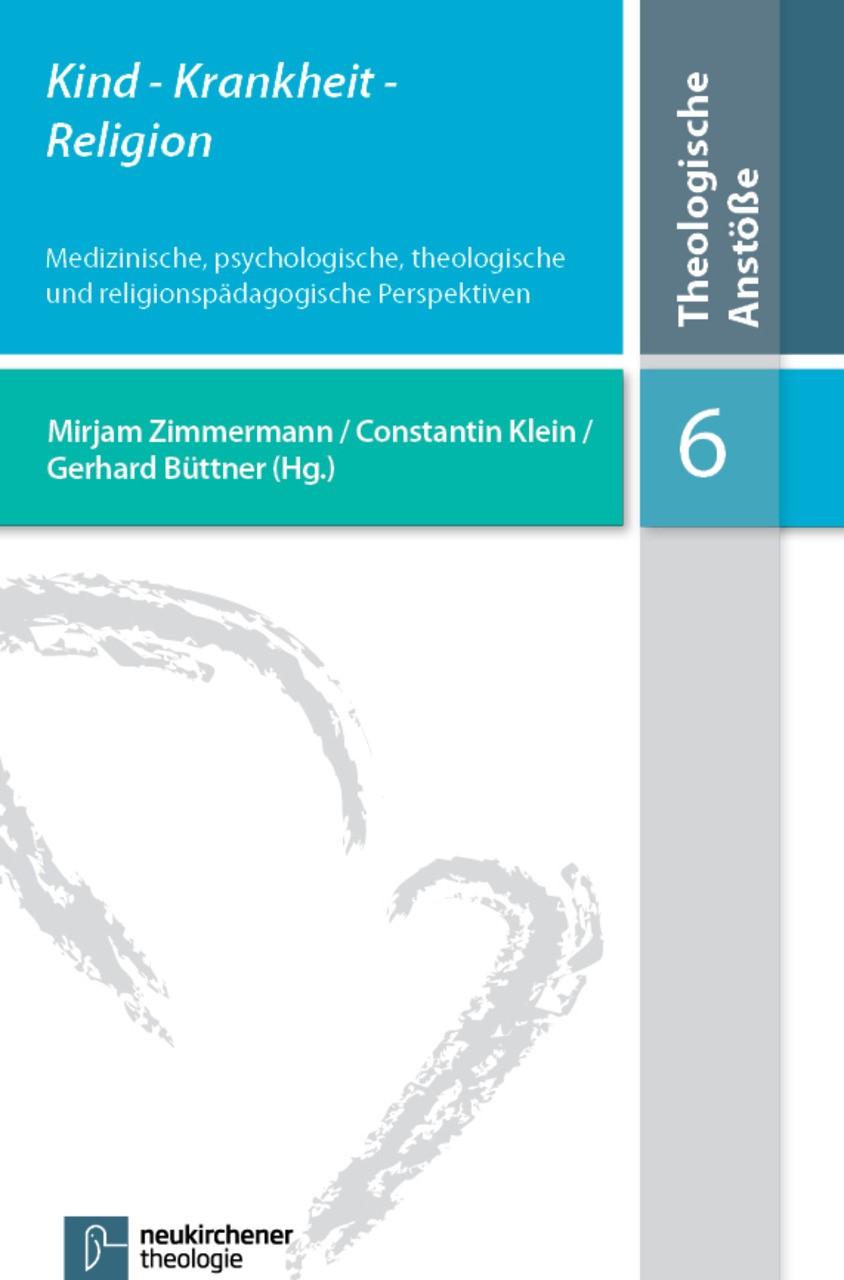 Abbildung von Zimmermann / Klein / Büttner   Kind- Krankheit - Religion   2013
