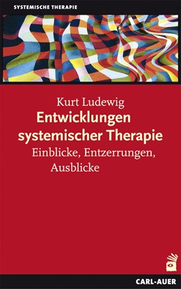 Abbildung von Ludewig   Entwicklungen systemischer Therapie   1. Auflage   2013   beck-shop.de