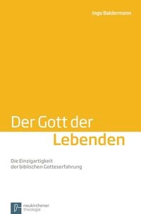 Abbildung von Baldermann | Der Gott der Lebenden | 2013