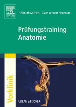 Abbildung von Michels / Neumann | Prüfungstraining Anatomie | 2007