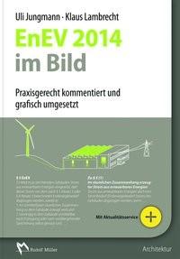 Abbildung von Jungmann / Lambrecht | EnEV 2014 im Bild | 1. Auflage 2014 | 2014
