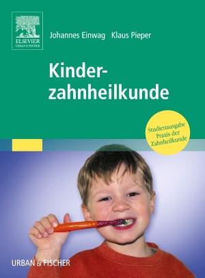 Abbildung von Einwag / Pieper | Kinderzahnheilkunde | 2005