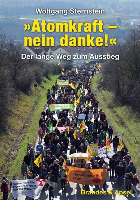Abbildung von Sternstein | »Atomkraft – nein danke!« | 2013