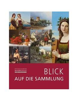 Abbildung von Mai   Blick auf die Sammlung   1. Auflage   2013   beck-shop.de