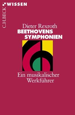 Abbildung von Rexroth, Dieter | Beethovens Symphonien | 2005 | Ein musikalischer Werkführer | 2209