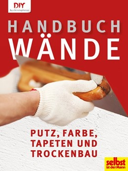 Abbildung von Handbuch Wände   1. Auflage   2013   beck-shop.de
