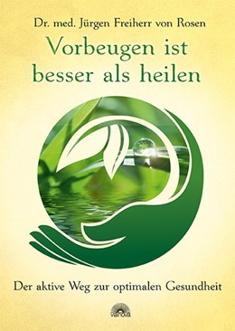 Abbildung von Rosen   Vorbeugen ist besser als heilen   1. Auflage   2013   beck-shop.de