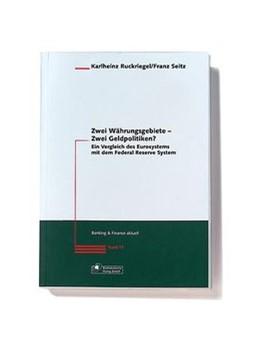 Abbildung von Ruckriegel / Seitz | Zwei Währungsgebiete - Zwei Geldpolitiken? | 1. Auflage | 2002 | beck-shop.de