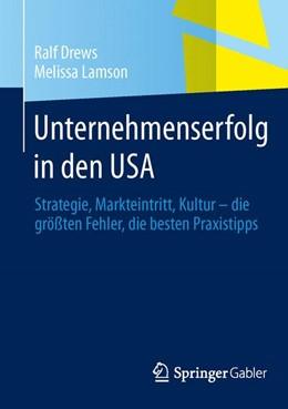 Abbildung von Drews / Lamson | Unternehmenserfolg in den USA | 2014 | 2013 | Strategie, Markteintritt, Kult...