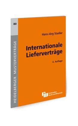 Abbildung von Stadler | Internationale Lieferverträge | 4., überarbeitete Auflage | 2014 | UN-Kaufrecht – CISG | 80