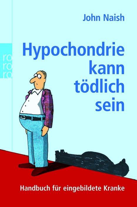 Hypochondrie kann tödlich sein | Naish, 2005 | Buch (Cover)