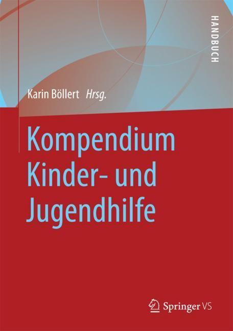 Abbildung von Böllert | Kompendium Kinder- und Jugendhilfe | 2016 | 2017