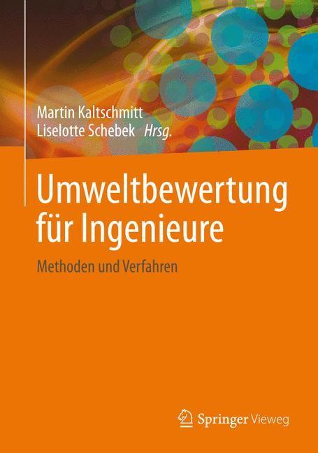 Abbildung von Kaltschmitt / Schebek | Umweltbewertung für Ingenieure | 2015 | 2015