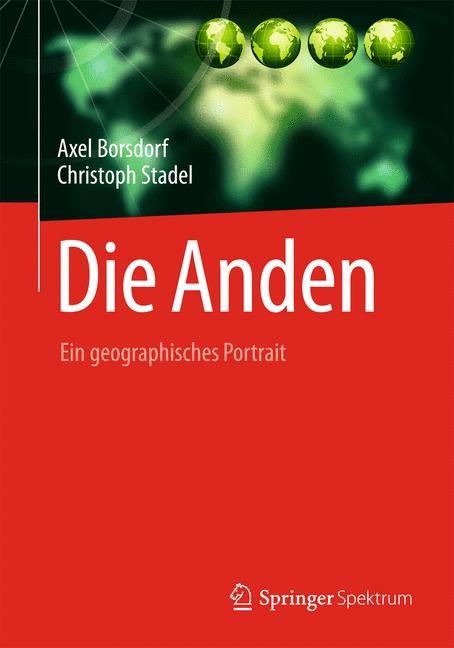 Die Anden | Borsdorf / Stadel, 2013 | Buch (Cover)