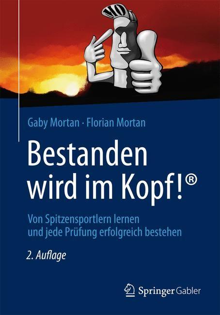 Bestanden wird im Kopf! | Mortan / Mortan | 2. Auflage, 2013 | Buch (Cover)