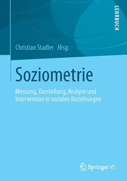 Abbildung von Stadler | Soziometrie | 2013 | Messung, Darstellung, Analyse ...