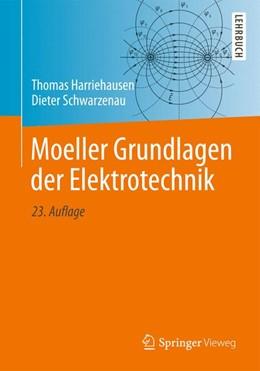 Abbildung von Harriehausen / Schwarzenau | Moeller Grundlagen der Elektrotechnik | 2013