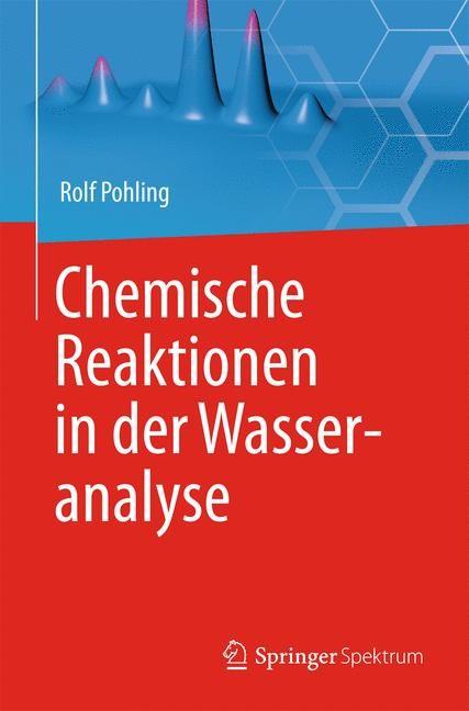 Abbildung von Pohling | Chemische Reaktionen in der Wasseranalyse | 2015