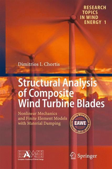 Abbildung von Chortis | Structural Analysis of Composite Wind Turbine Blades | 2013
