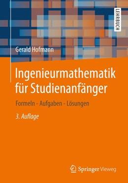 Abbildung von Hofmann | Ingenieurmathematik für Studienanfänger | 2013 | Formeln - Aufgaben - Lösungen