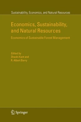 Abbildung von Kant / Berry | Economics, Sustainability, and Natural Resources | 2005 | Economics of Sustainable Fores... | 1